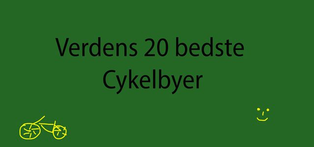 Top 20 listen over de mest cyklistvenlige byer