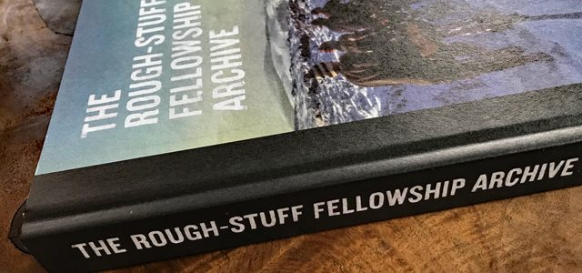 The Rough Stuff Fellowship Archive