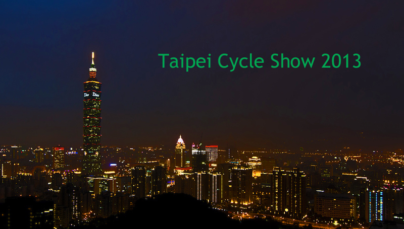 Rapport fra Taipei Cycle Show 2013
